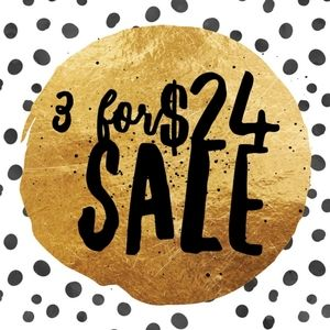 3 for $24 SALE! ALL ITEMS $15 & UNDER